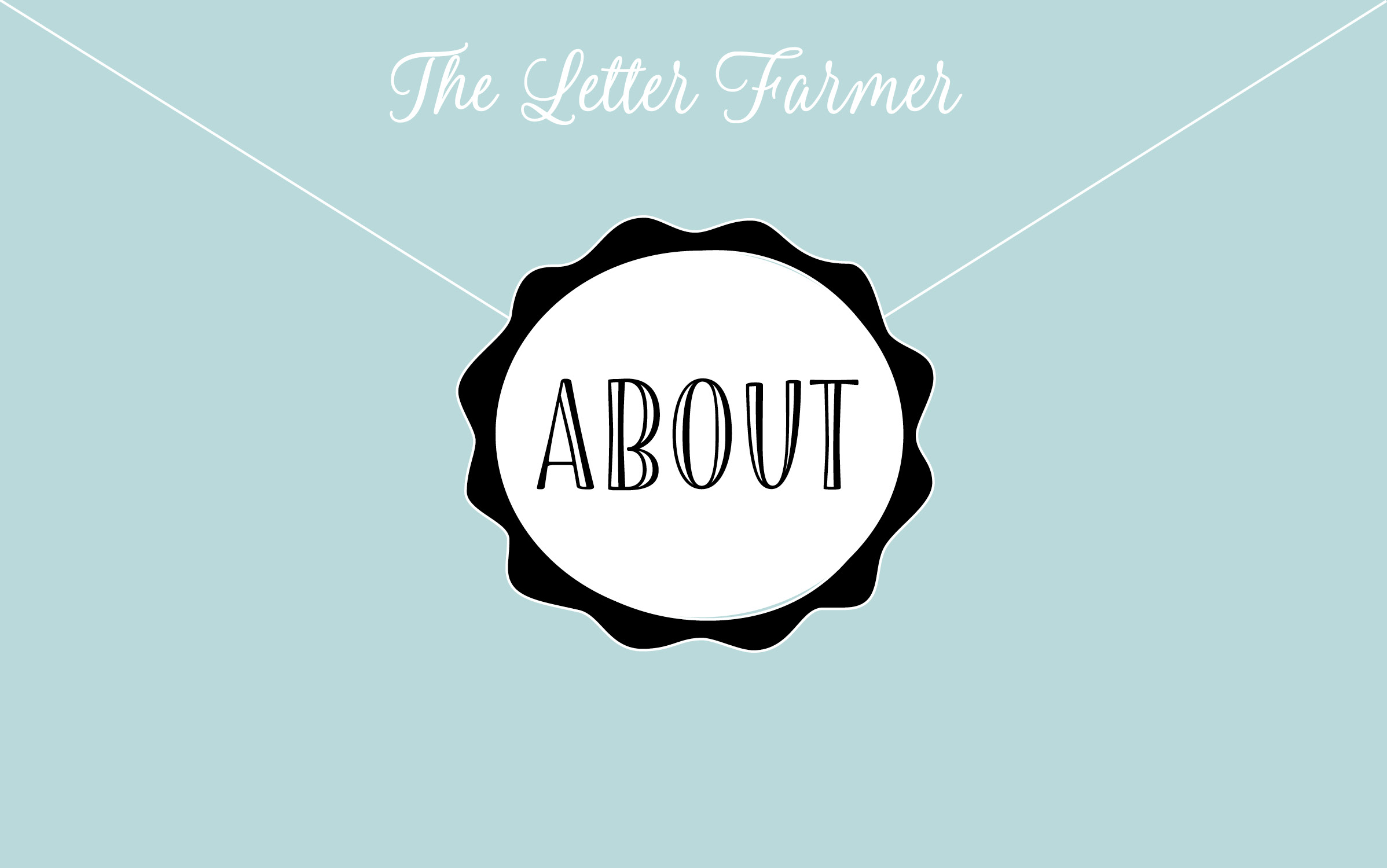 The Letter Farmer – It's Simple